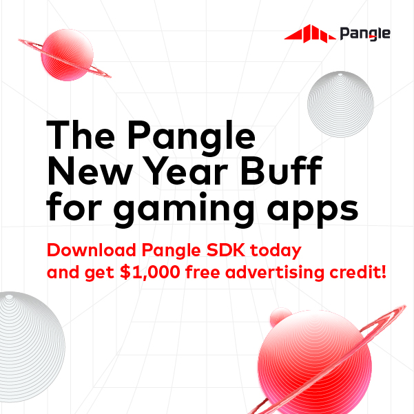 Download Pangle SDK today and get $1,000 free advertising credit!